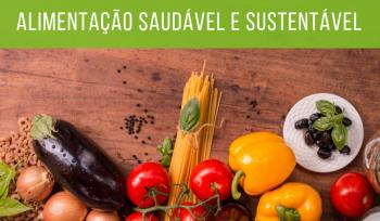 No Dia Mundial da Alimentacao, saiba o que fazer para conseguir uma alimentação saudável e sustentável