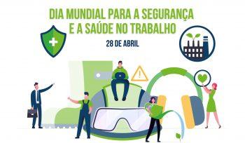 Dia Mundial para a Segurança e a Saúde no Trabalho